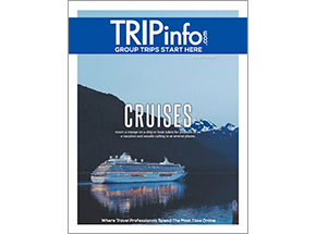 TRIPinfo's New Digital Magazine Features Cruises for Groups