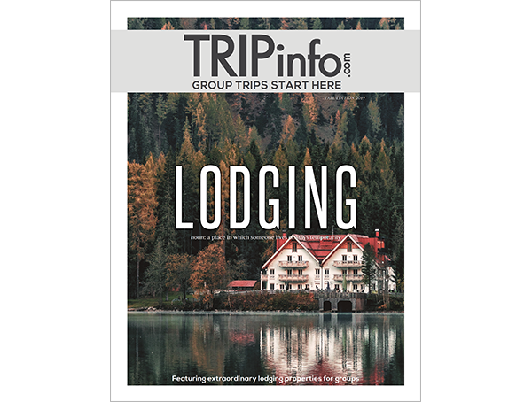 TRIPinfo.com's Digital Magazine Features Group Lodging